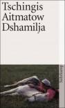 Dshamilja - Chingiz Aitmatov, Gisela Drohla
