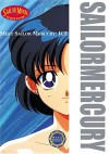 Meet Sailor Mercury: Ice - Naoko Takeuchi