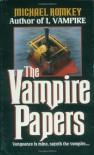 The Vampire Papers - Michael Romkey