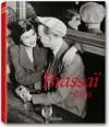 Brassaï Paris - Jean-Claude Gautrand
