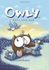 Owly, Vol. 2: Just a Little Blue - Andy Runton