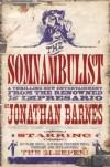 Somnambulist (GollanczF.) - Jonathan Barnes