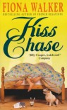 Kiss Chase - Fiona Walker