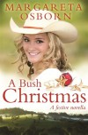A Bush Christmas - Margareta Osborn