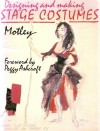 Designing and Making Stage Costumes - Motley (edited by Michael Mullin)