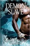 Demon Slave (Shadow Quest Book 2) - Kiersten Fay