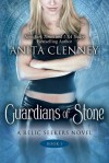 Guardians of Stone (The Relic Seekers, #1) - Anita Clenney