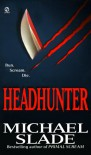 Headhunter - Michael Slade