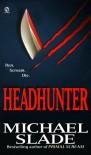 Headhunter - Michael Slade