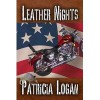 Leather Nights - Patricia Logan