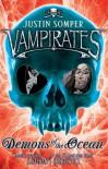 Demons of the Ocean (Vampirates) - Justin Somper
