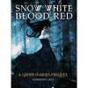 Snow White Blood Red (The Grimm Diaries Prequels, #1) - Cameron Jace