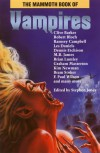The Mammoth Book of Vampires (The Mammoth Book Series) - Stephen Jones, Clive Barker, David J. Schow, Francis Garfield