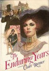 The Enduring Years - Claire Rayner