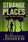 Strange Places (Finding Tayna) - Jefferson Smith