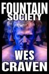 Fountain Society: A Novel - Wes Craven