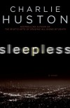 Sleepless - Charlie Huston