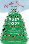 Agatha Raisin and the Busy Body - M.C. Beaton