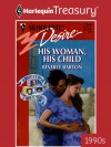 His Woman, His Child (Silhouette Desire) - Beverly Barton