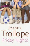 Friday Nights - Joanna Trollope