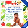 Annabel Karmel's New Complete Baby and Toddler Meal Planner - Annabel Karmel