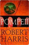 Pompeii - Robert Harris