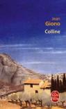 Colline (Ldp Litterature) (French Edition) - J. Giono