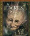 Brian Froud's Faeries' Tales - Wendy Froud, Brian Froud