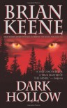 Dark Hollow - Brian Keene