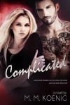 Complicated (Secrets and Lies, #2) - M.M. Koenig