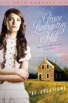 Re-Creations - Grace Livingston Hill