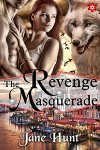 The Revenge Masquerade - Jane Hunt