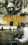 Walking Point - R. J. Nevens Jr.