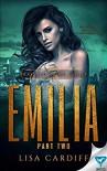 Emilia: Part 2 - Lisa Cardiff