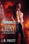 Shades of Gray - L.M. Pruitt