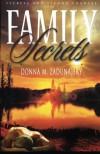 Family Secrets (Secrets and Second Chances) (Volume 1) - Donna M. Zadunajsky, Travis Miles