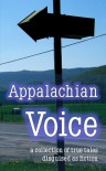Appalachian Voice - Ashley Parker Owens, Laurie Jean Cannady, G.C. Compton, Dennis McHale, Deana Nantz, Shannon Ralph, Tom Sheehan, John Sparks, John Vanderslice