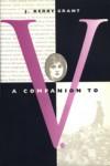 A Companion to V. - J. Kerry Grant