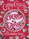 Chocolate Box Girls: Cherry Crush - Cathy Cassidy
