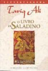 O Livro de Saladino  - Tariq Ali
