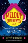 Melody Bittersweet and The Girls' Ghostbusting Agency - Kitty French