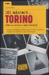 101 misteri di Torino (che non saranno mai risolti) - Laura Fezia