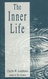 The Inner Life - C.W. Leadbeater