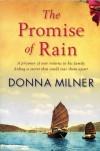 The Promise of Rain by Donna Milner (2013) Paperback - Donna Milner