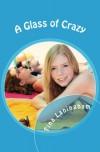 A Glass of Crazy - Tina Laningham