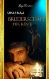 Bruderschaft der Küste: Gay Romance-homoerotischer Roman (German Edition) - Chris P. Rolls