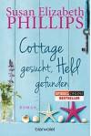 Cottage gesucht, Held gefunden: Roman - Susan Elizabeth Phillips, Claudia Geng