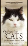 Quotes for Cats: And the Humans Who Love Them - Toby Burns