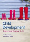 Child Development: Theory And Practice 0 11 - Jonathan Doherty, Malcolm Hughes