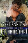 The Hunted Heart (Redwood Pack) - Carrie Ann Ryan